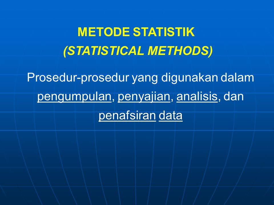 Metode-metode yg berhubungan dgn analisis sebagian data utk kemudian sampai pada peramalan atau penarikan kesimpulan mengenai gugus data induknya.
