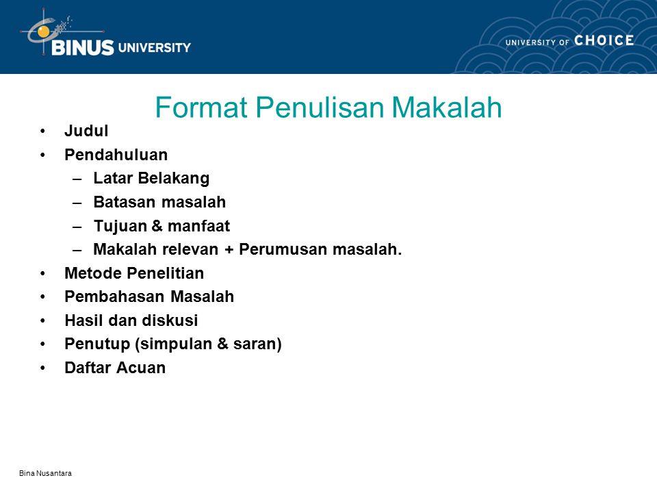 Bina Nusantara Outline Materi: Presentasi tugas makalah mahasiswa terbaik..