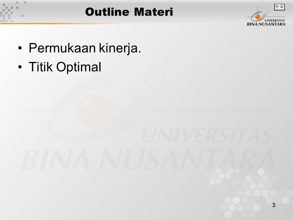 3 Outline Materi Permukaan kinerja. Titik Optimal