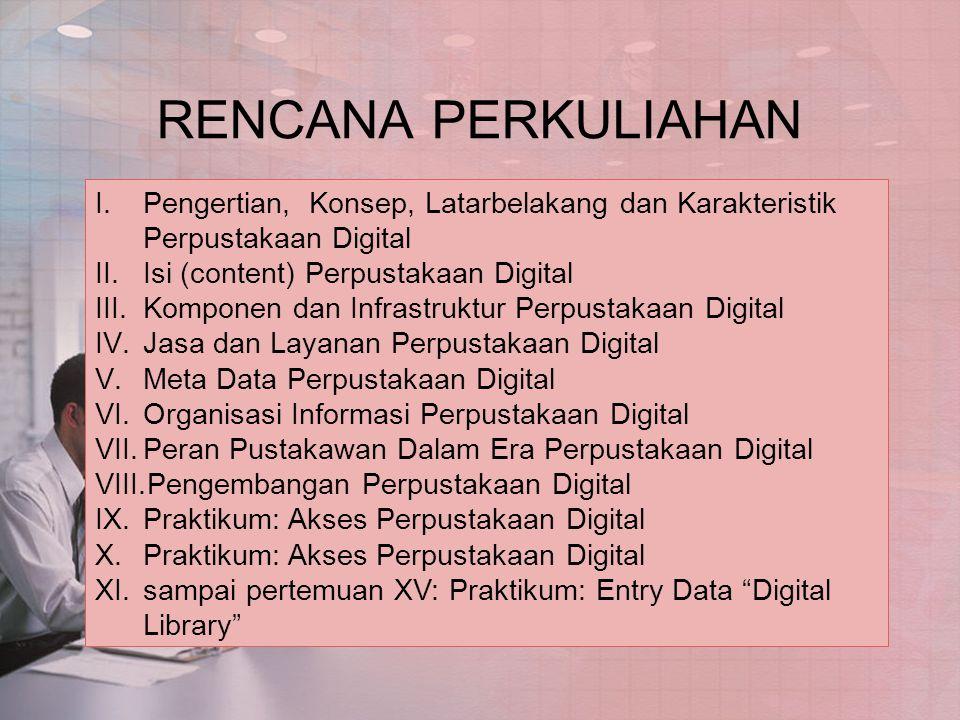 PERPUSTAKAAN HARYOTO KUNTO BAHAN RUJUKAN (antara lain) 1.Elkin, Judith Beyond the beginning: the global digital library.