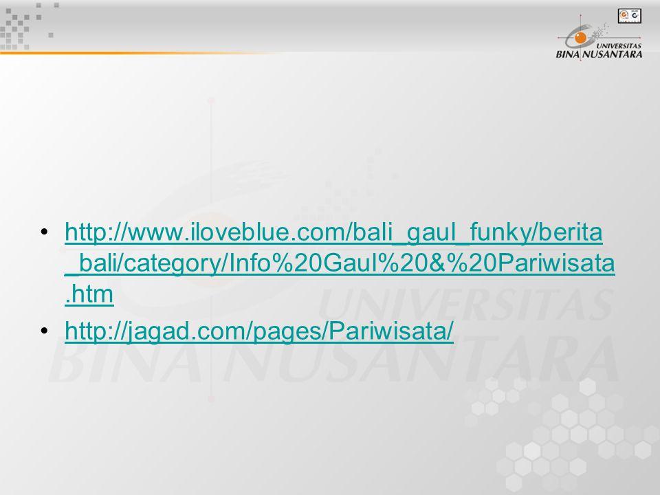 http://www.iloveblue.com/bali_gaul_funky/berita _bali/category/Info%20Gaul%20&%20Pariwisata.htmhttp://www.iloveblue.com/bali_gaul_funky/berita _bali/c