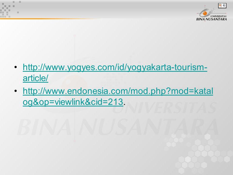 http://www.yogyes.com/id/yogyakarta-tourism- article/http://www.yogyes.com/id/yogyakarta-tourism- article/ http://www.endonesia.com/mod.php?mod=katal
