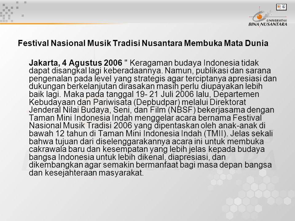 Festival Nasional Musik Tradisi Nusantara Membuka Mata Dunia Jakarta, 4 Agustus 2006
