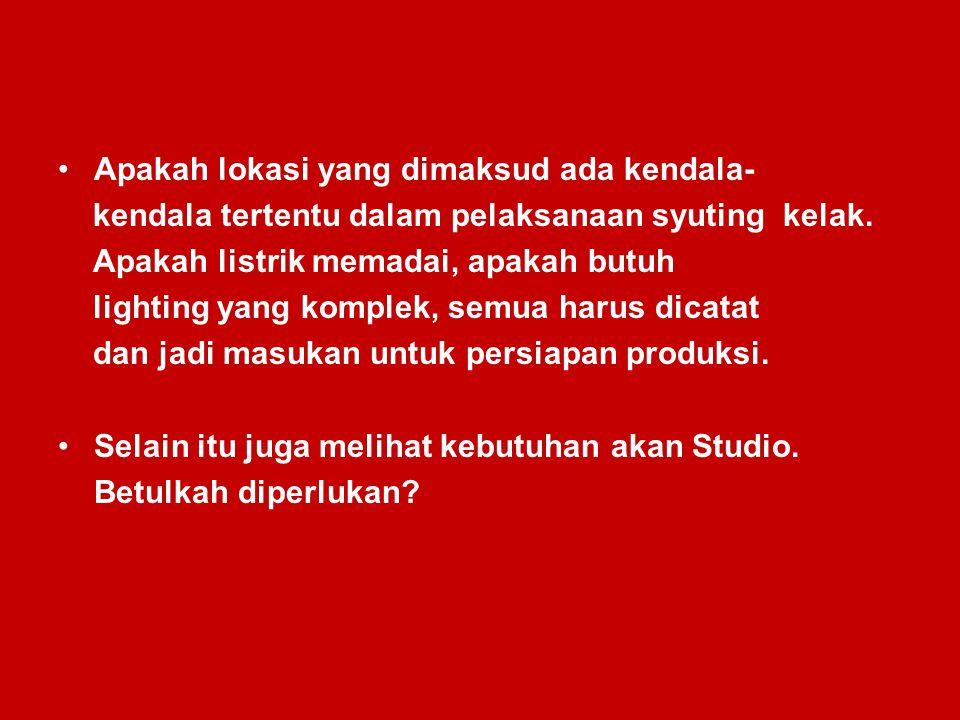 Adakalanya untuk mendapatkan hasil yang baik dan kemudahan dalam produksi kadang-kadang syuting dalam studio lebih memudahkan.