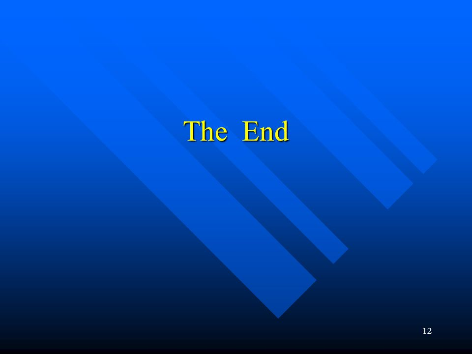 12 The End