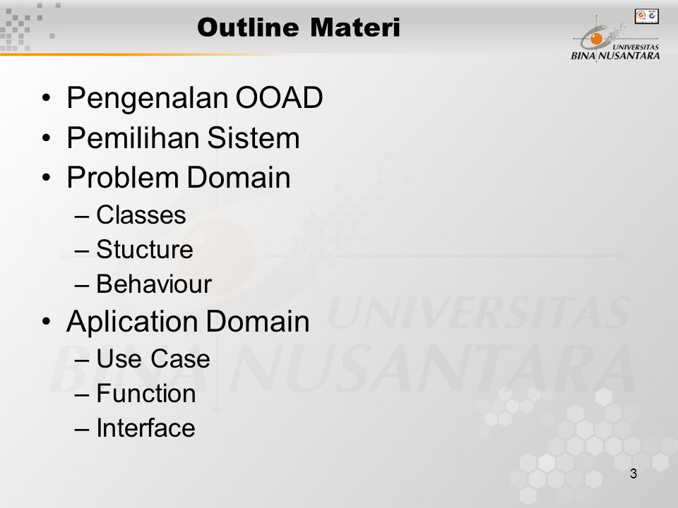 4 Component Design Architectural Design Application Domain Analysis Problem Domain Analysis Specifications of components Model Requirements for use Specifications of architecture Siklus Pengembangan Dengan OOAD