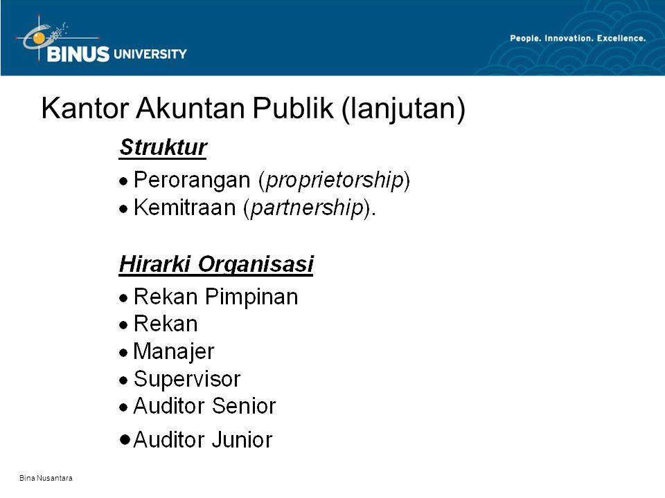 Bina Nusantara Kantor Akuntan Publik (lanjutan)