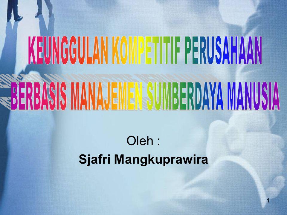 1 Oleh : Sjafri Mangkuprawira
