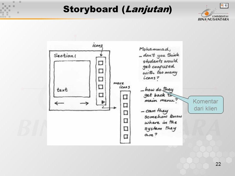 22 Storyboard (Lanjutan) Komentar dari klien