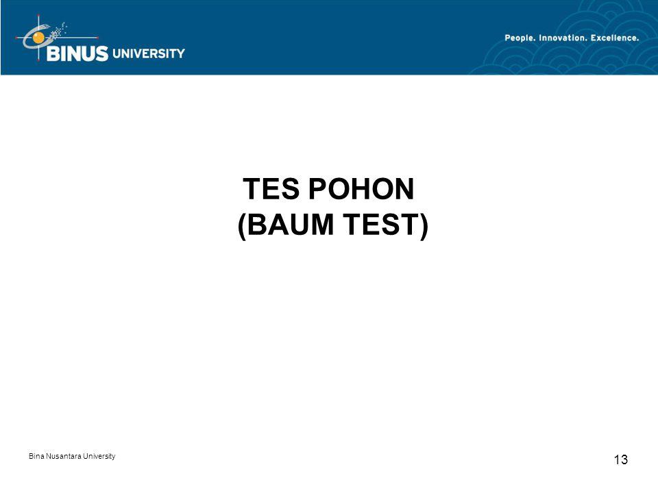 Bina Nusantara University 13 TES POHON (BAUM TEST)
