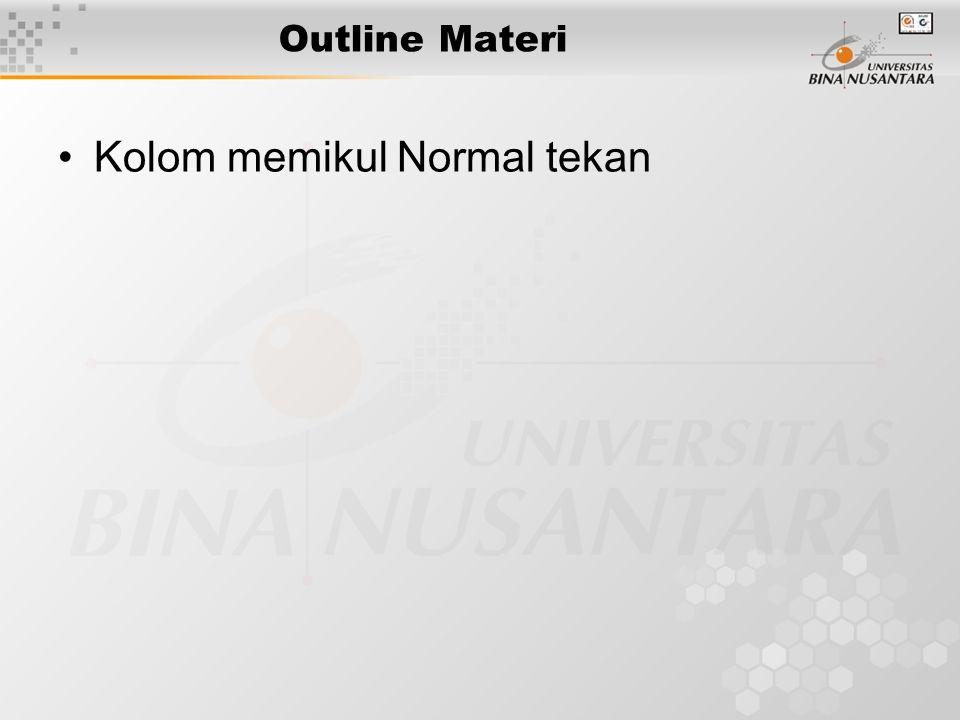 Outline Materi Kolom memikul Normal tekan