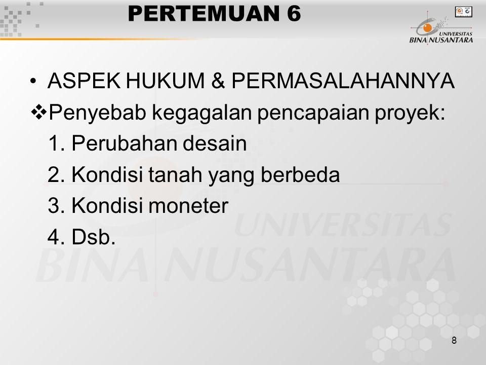 9 PERTEMUAN 6 Penting dalam industri konstruksi: 1.
