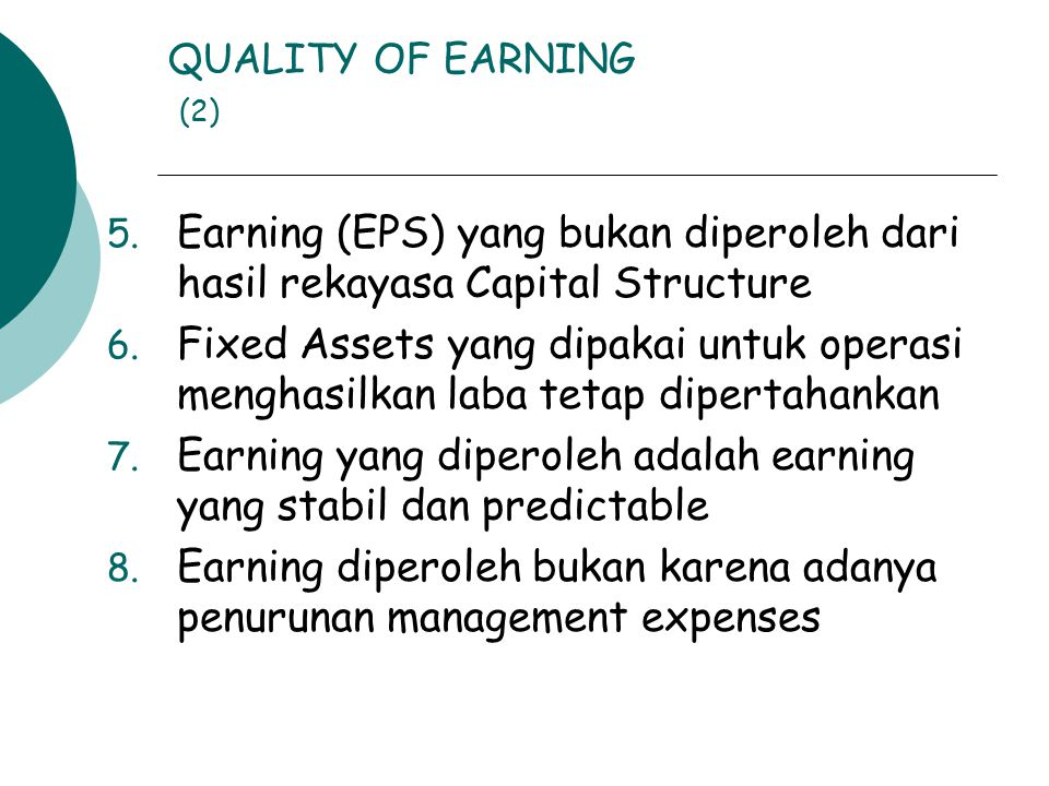 QUALITY OF EARNING (2) 5.