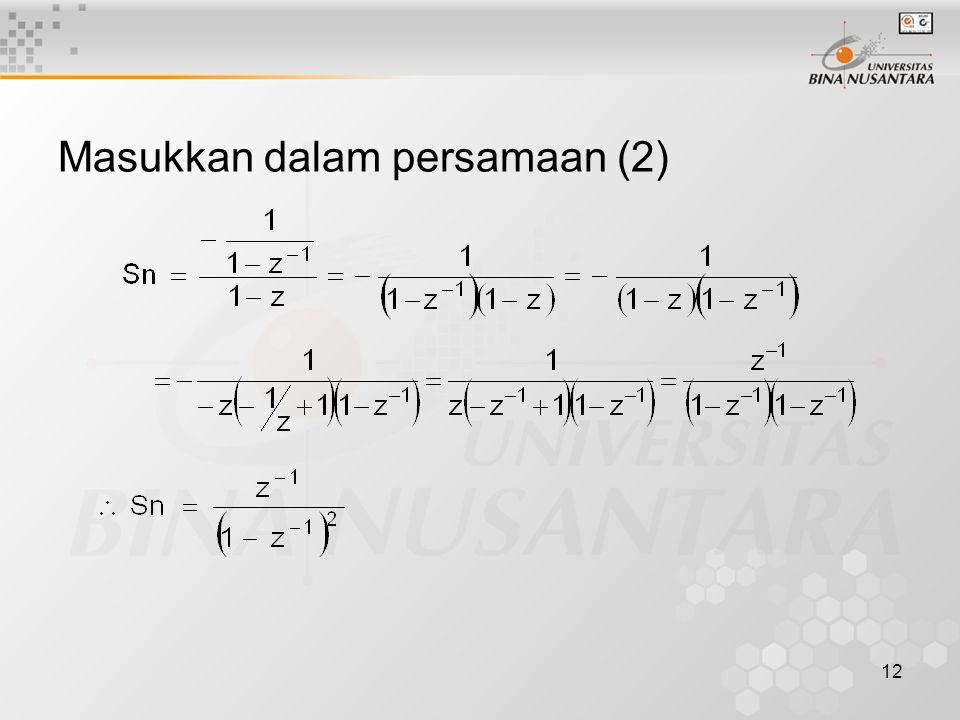 12 Masukkan dalam persamaan (2)
