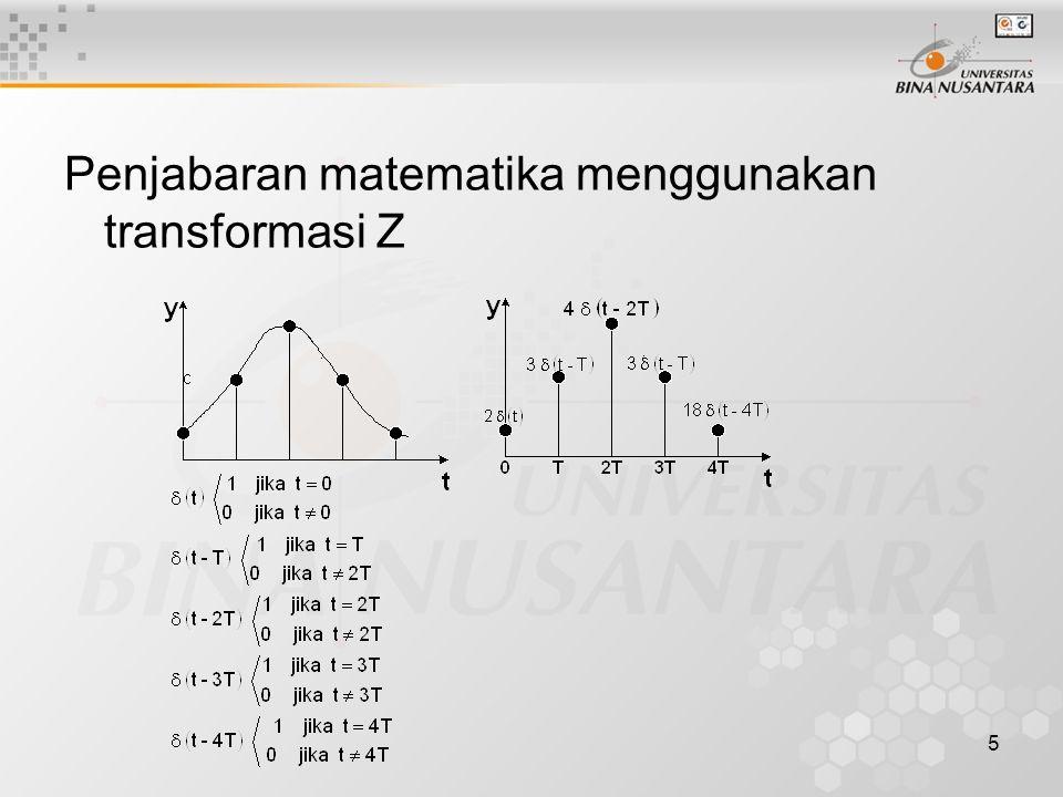 5 Penjabaran matematika menggunakan transformasi Z