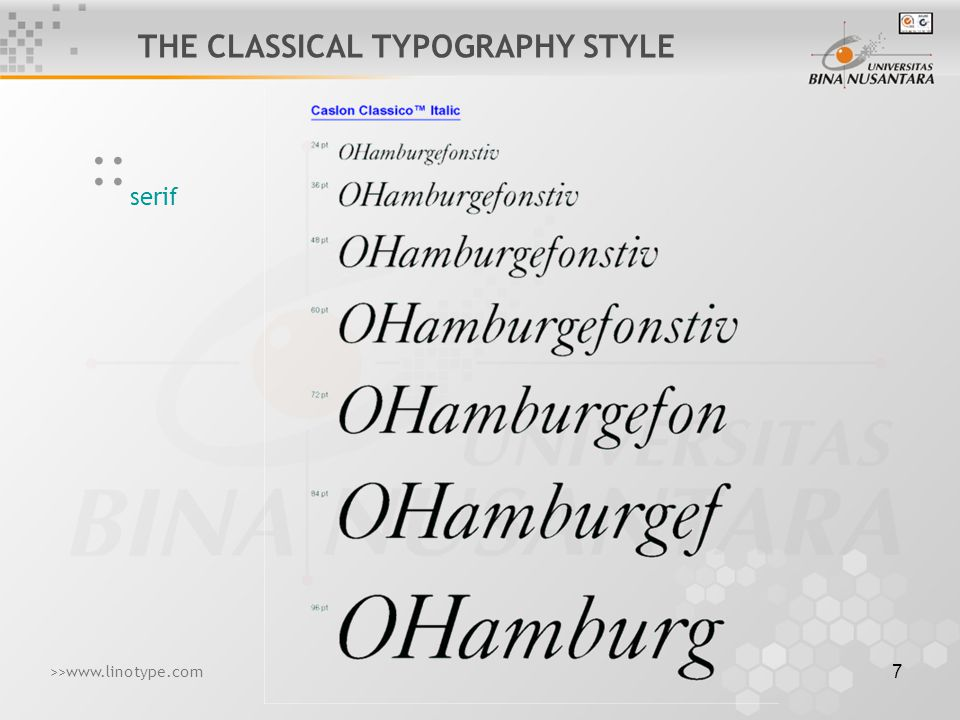 8 serif :: THE CLASSICAL TYPOGRAPHY STYLE >>www.linotype.com
