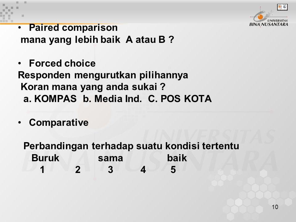 10 Paired comparison mana yang lebih baik A atau B .