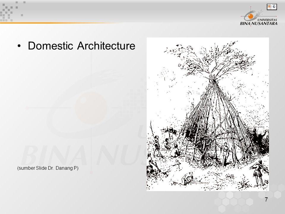 8 Sedentary Architecture (sumber Slide Dr. Danang P)