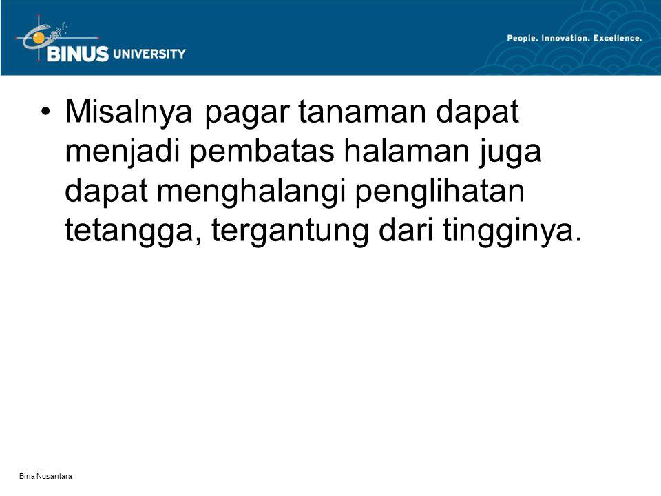Bina Nusantara c.Diluar dari jenis ketinggian mak-simal dapat dibagi dari segi : a.