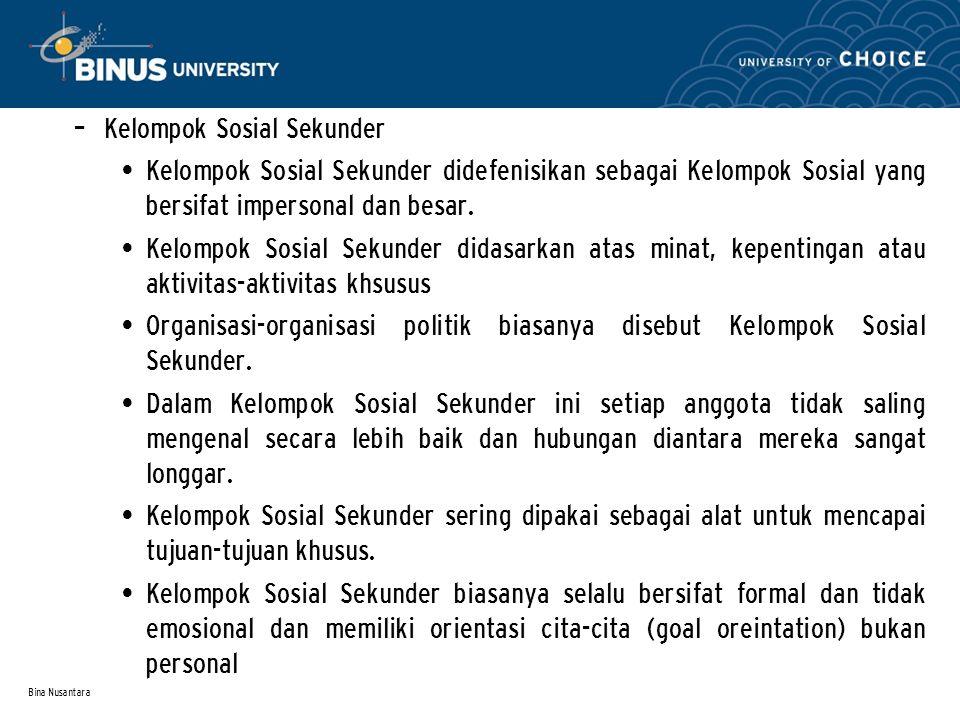 Bina Nusantara – In-Group dan Out-Group Kelompok sosial merupakan tempat di mana individu mengidentifikasikan dirinya sebagai kami atau kamu, kita atau mereka.
