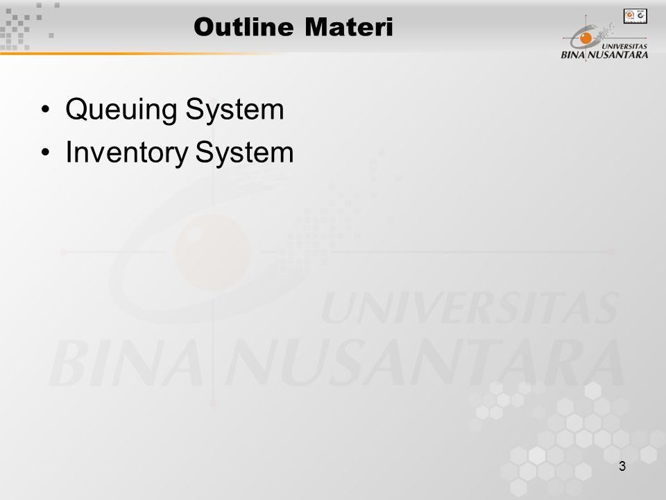 3 Outline Materi Queuing System Inventory System