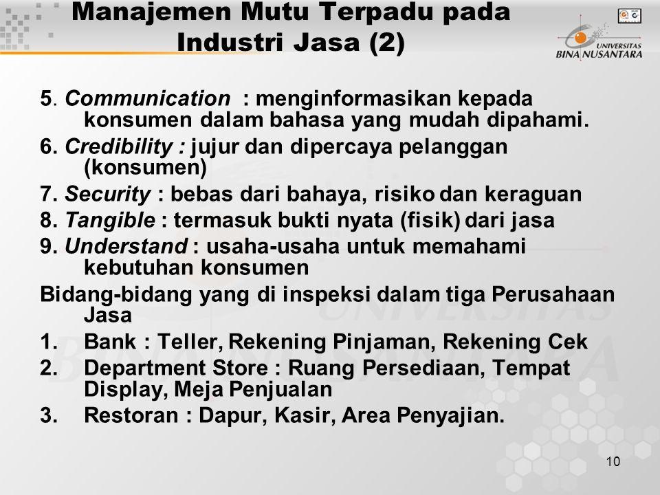 10 Manajemen Mutu Terpadu pada Industri Jasa (2) 5.