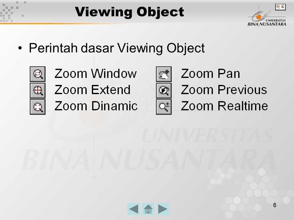6 Viewing Object Perintah dasar Viewing Object