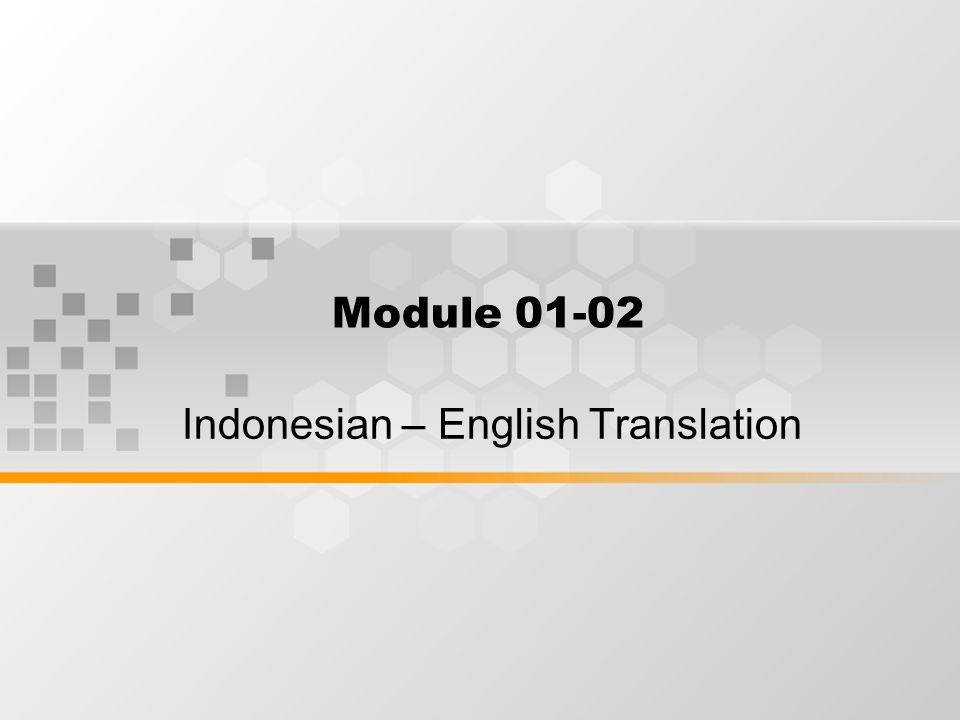 What's Inside Class Business Teori dan Metode dalam Penerjemahan Some Hints on the Translation Process