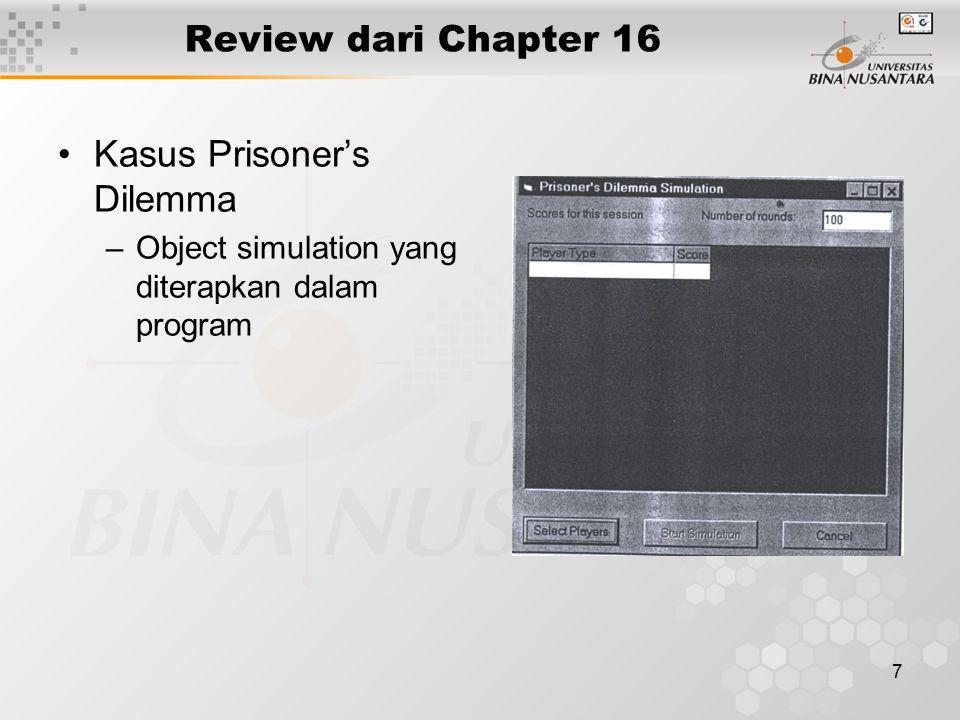 7 Review dari Chapter 16 Kasus Prisoner's Dilemma –Object simulation yang diterapkan dalam program