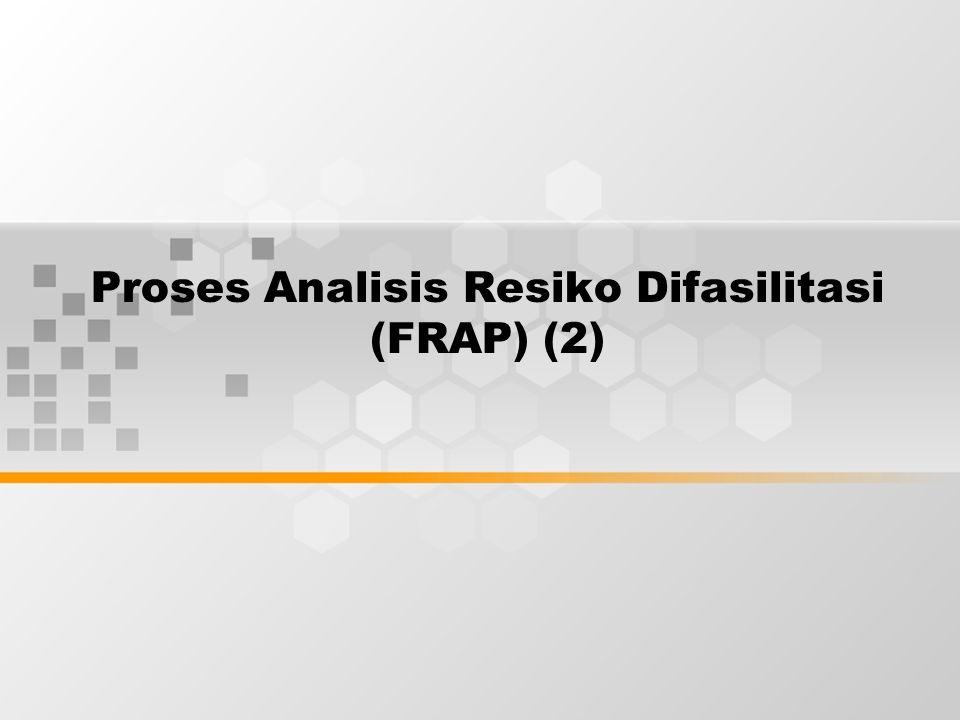 Proses Analisis Resiko Difasilitasi (FRAP) (2)