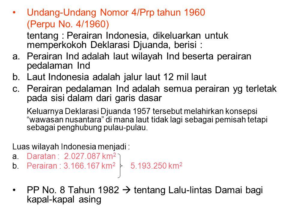 4. Wasantara sbg Wawasan Kewilayahan (lanjutan….) Prinsip pemerintah Indonesia dalam Deklarasi Djuanda : 1.Lalin damai bagi kapal2 asing tetap dijamin