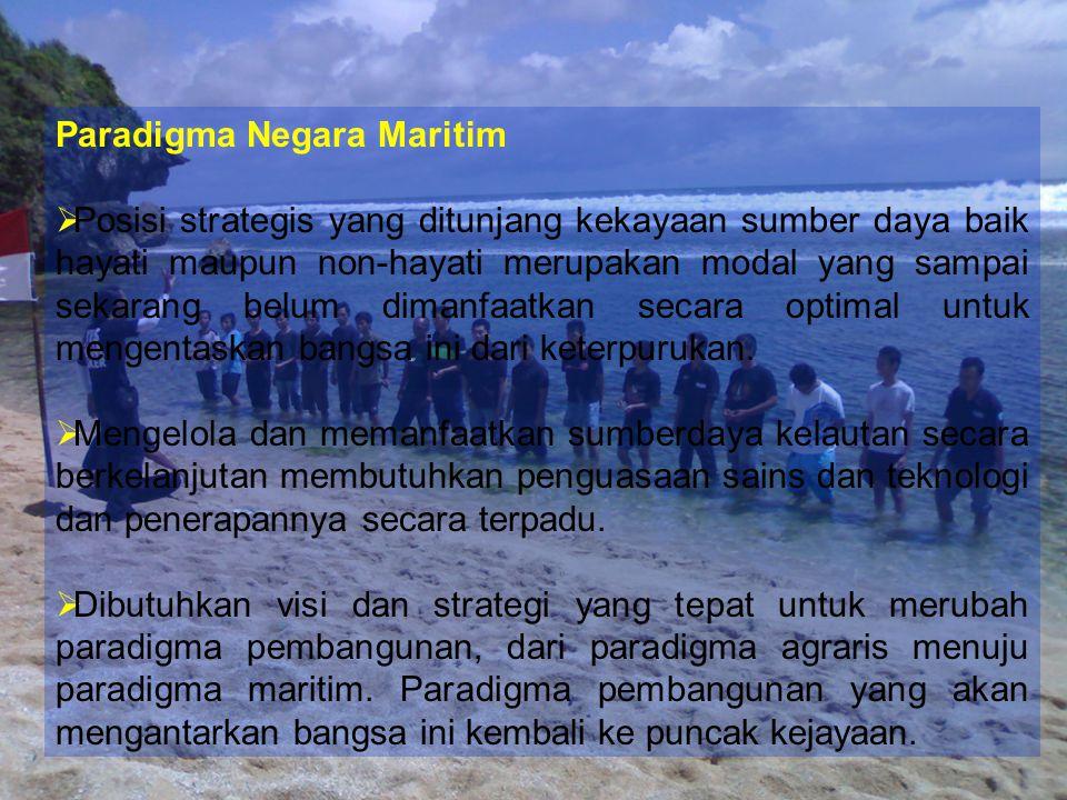Potensi Laut Indonesia 1. Keunggulan luas wilayah 2. Posisi strategis Indonesia  Luas wil perairan : 5.877.879 Km².  Luas wil Laut Ter : 3.100.000 K