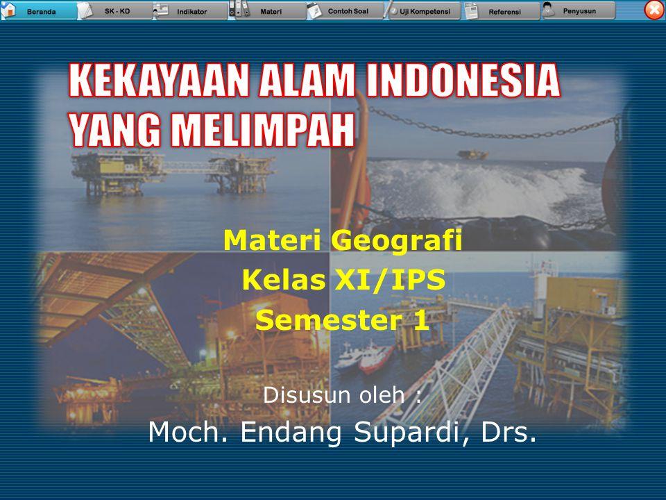 Referensi  Buku Geografi Kelas XI IPS, Dra.Cut Meurah.