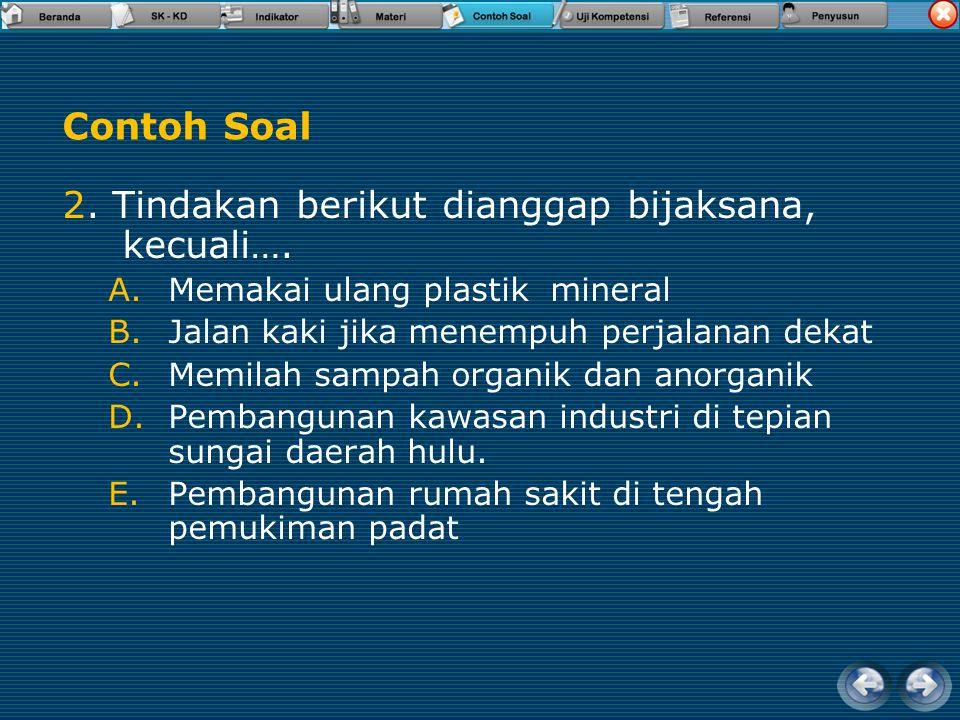 1.Jenis sumberdaya yang tidak dapat diperbahaui antara lain sebagai berikut…. A.matahari, udara dan mineral B.Minyak bumi, batubara dan gas alam. C.Ma