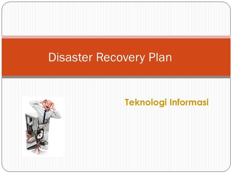 Teknologi Informasi 1 Disaster Recovery Plan