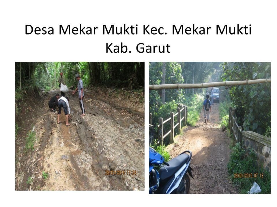 Desa Mekar Mukti Kec. Mekar Mukti Kab. Garut