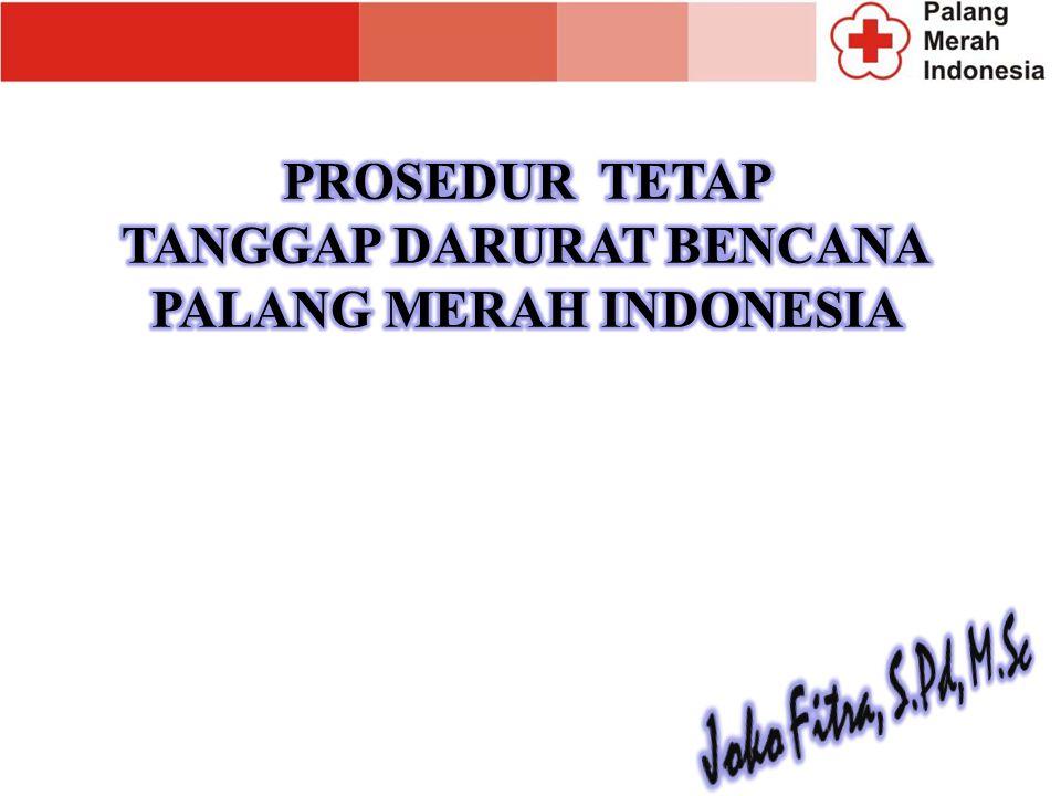 Pendahuluan Indonesia merupakan negeri yang rawan bencana Banyak kendala dan hambatan yang dihadapi PMI dalam upaya tanggap darurat bencana Perlunya penyempurnaan atas Standar Prosedur Operasional Palang Merah Indonesia Dalam Penanggulangan Bencana tahun 2001