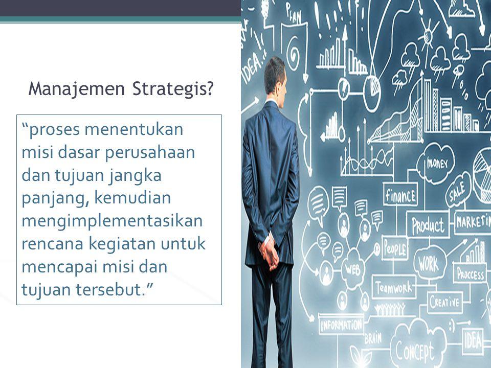Manajemen Strategis.