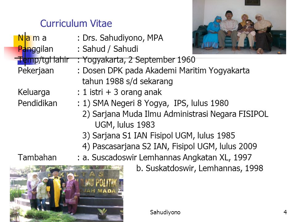 7/1/2015Sahudiyono4 Curriculum Vitae N a m a: Drs.