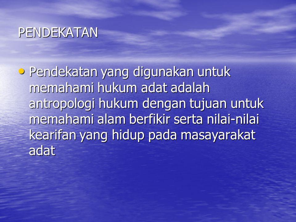Corak Hukum Adat 3.