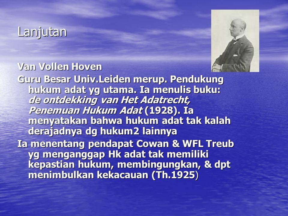 Lanjutan Van Vollen Hoven Guru Besar Univ.Leiden merup.