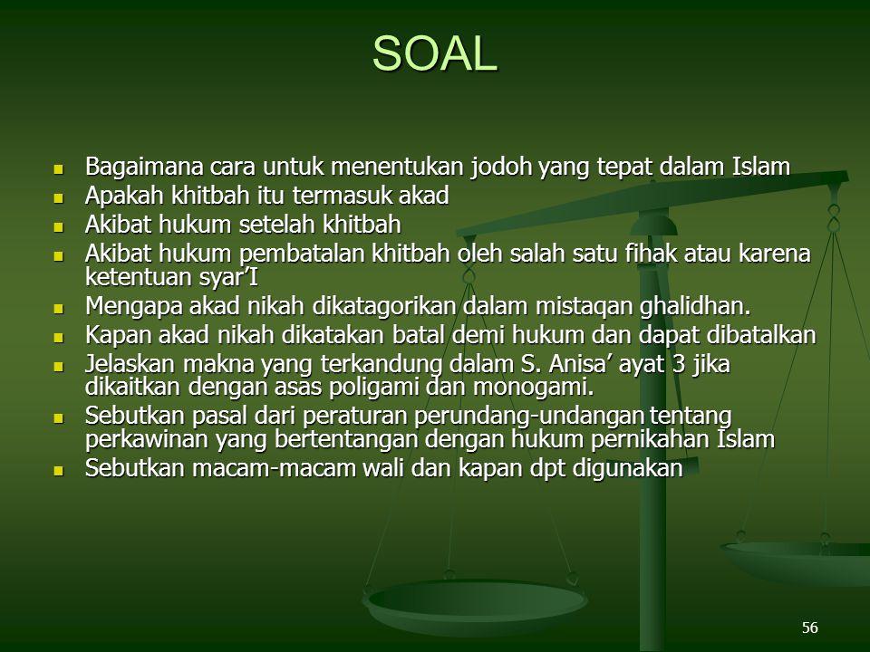 56 SOAL Bagaimana cara untuk menentukan jodoh yang tepat dalam Islam Bagaimana cara untuk menentukan jodoh yang tepat dalam Islam Apakah khitbah itu t