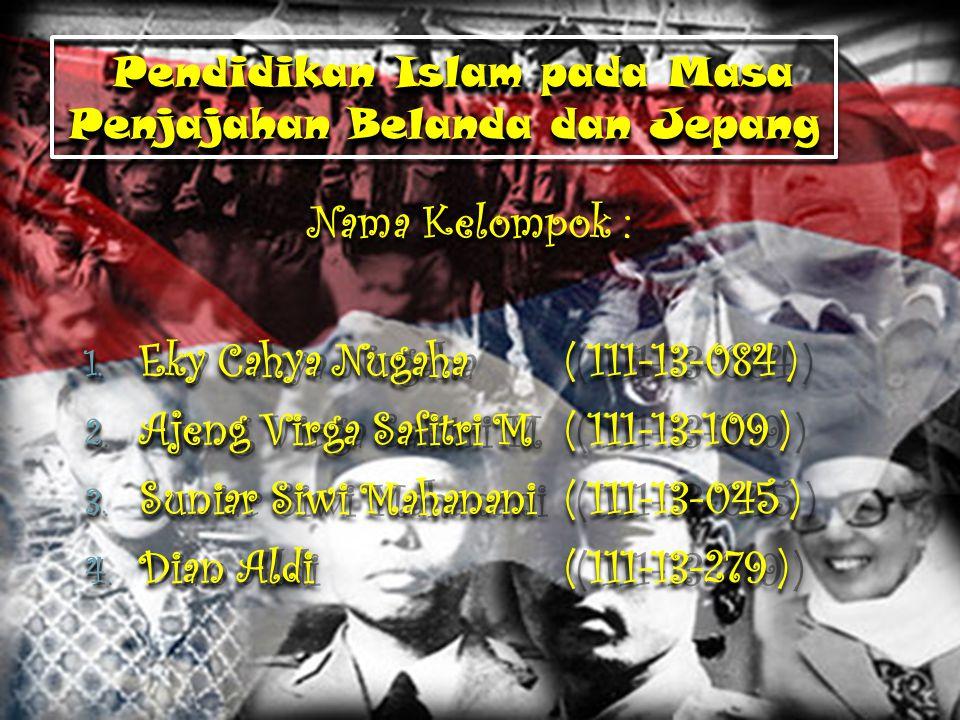 P ENDIDIKAN P ADA M ASA P ENJAJAHAN J EPANG Sekolah-sekolah diseragamkan statusnya Pembangunan dan perkembangan madrasah yang pesat Hampir diseluruh pelosok pedesaan ada madrasah awaliyah Guru-guru mendapat pelatihan dari pemerintah Bahasa Indonesia menjadi bahasa pengantar semua sekolah dan menjadi mata pelajaran