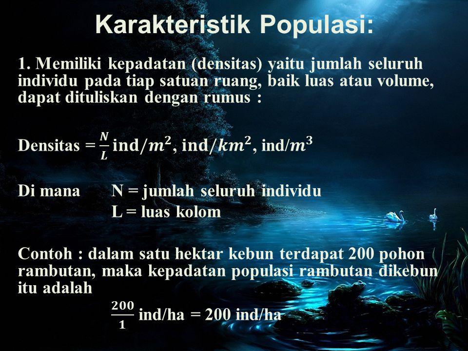 Karakteristik Populasi: