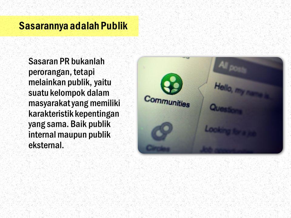 Peran PR dalam Organisasi Communication Tehnician Beberapa praktisi memasuki dunia PR ini sebagai teknisi.