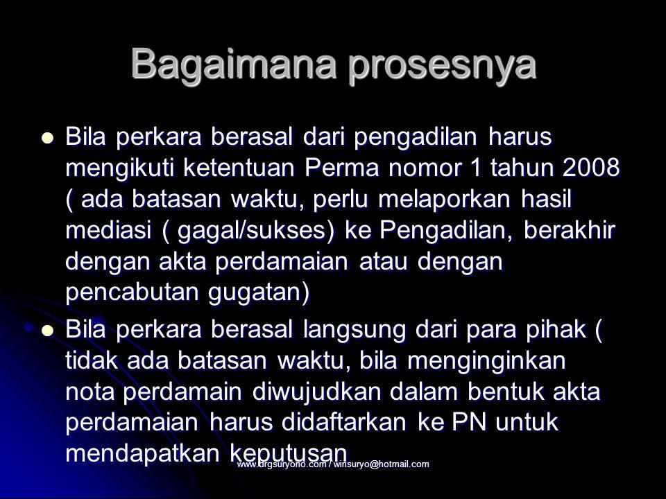 Bagaimana prosesnya Bila perkara berasal dari pengadilan harus mengikuti ketentuan Perma nomor 1 tahun 2008 ( ada batasan waktu, perlu melaporkan hasi