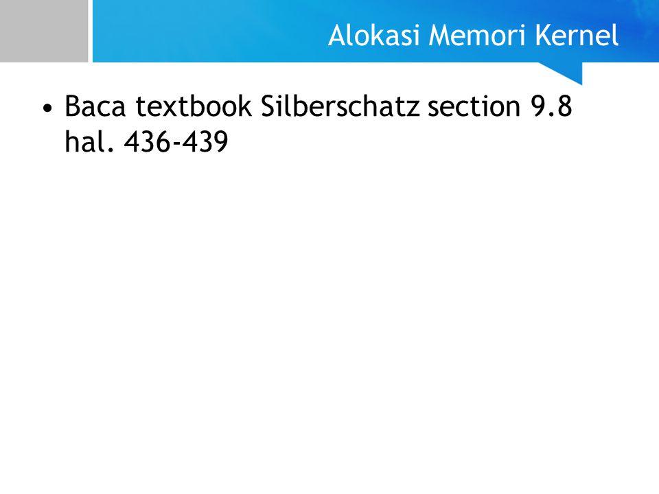 Baca textbook Silberschatz section 9.8 hal. 436-439