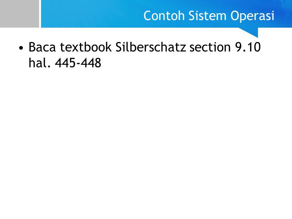 Baca textbook Silberschatz section 9.10 hal. 445-448