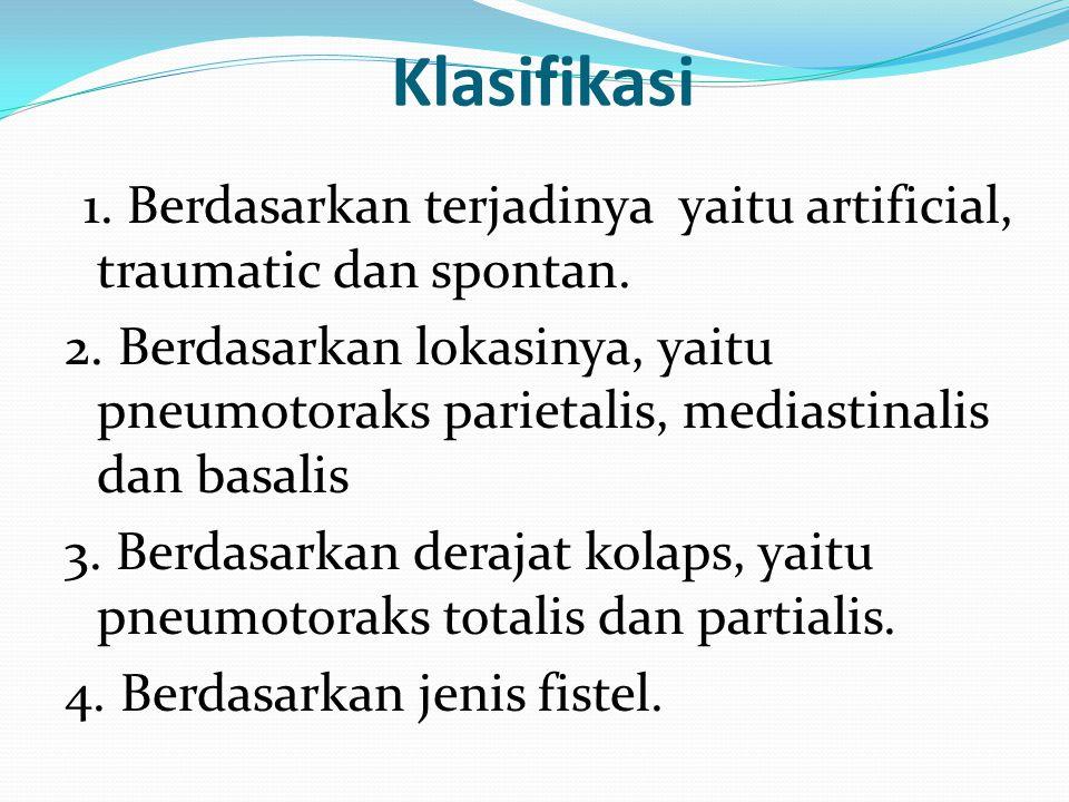 Pneumotoraks terbuka adalah pneumotoraks dimana ada hubungan terbuka antara rongga pleura dan bronchus yang merupakan dunia luar.