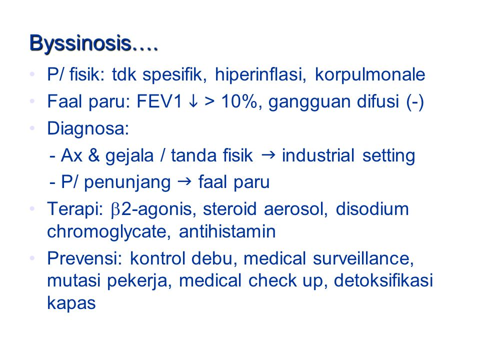 Byssinosis….